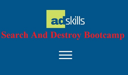 Adskills - Search And Destroy Bootcamp