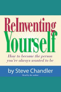 Steve Chandler - Reinventing Yourself