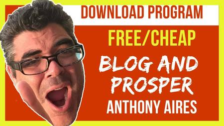 Anthony Aires - Blog And Prosper