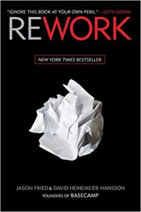 Jason Fried David, Heinmeier Hanson - Rework
